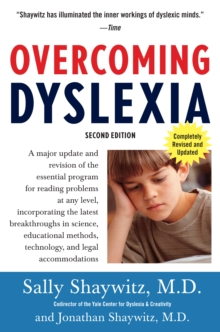 Overcoming dyslexia  : a new and complete science-based program for reading problems at any level