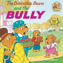 Berenstain Bears & The Bully - Berenstain, Jan