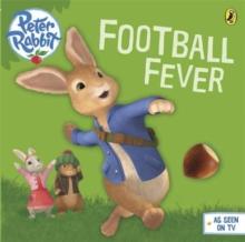 Football fever! - Potter, Beatrix