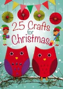 25 crafts for Christmas - Goodings, Christina