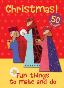 Christmas  : fun things to make and do - Goodings, Christina