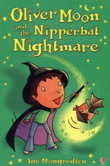 Image for Oliver Moon and the nipperbat nightmare