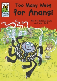 Too many webs for Anansi  : an African-Caribbean tale