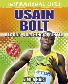 Usain Bolt  : record-breaking sprinter - Hart, Simon