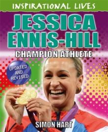 Jessica Ennis-Hill  : champion athlete - Hart, Simon