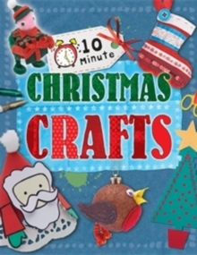 10 minute Christmas crafts - Lim, Annalees
