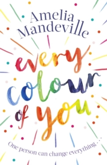 Every colour of you - Mandeville, Amelia