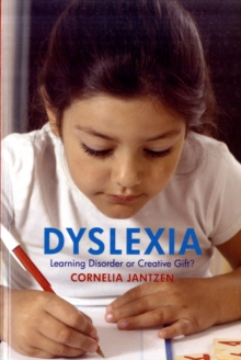 Dyslexia  : learning disorder or creative gift?