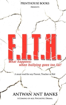Image for F.I.T.H; What Happens; When Bullying Goes Too Far!