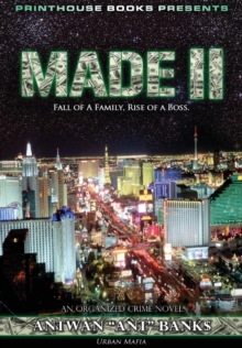 Image for Made II; Fall of a Family, Rise of a Boss. (Part 2 of Made; Crime Thriller Trilogy) Urban Mafia