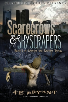 Image for Scarescrows & Skyscrapers; Book 1 of the Demons and Drifters Trilogy.