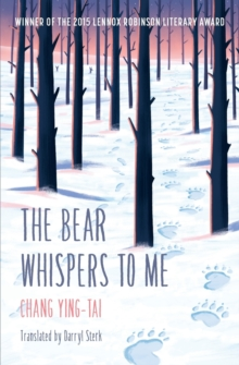 The bear whispers to me  : the story of a bear and a boy