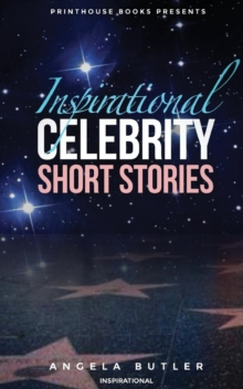 Image for Inspirational Celebrity Short Stories