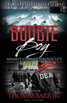 Image for Boobie Boy : Miami's Urban Chronicle's Volume 2