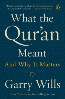 Image for What the Qur'an meant and why it matters