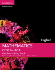 GCSE mathematics for AQAHigher,: Problem-solving book