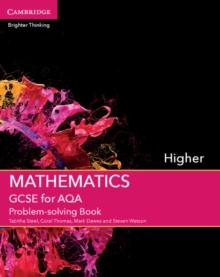 GCSE mathematics for AQAHigher,: Problem-solving book