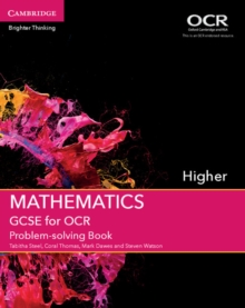 GCSE mathematics for OCRHigher,: Problem-solving book