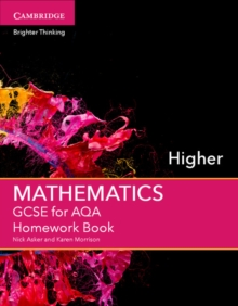 GCSE mathematics for AQAHigher,: Homework book