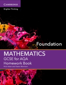 GCSE mathematics for AQAFoundation,: Homework book