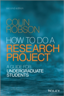 How to do a research project  : a guide for undergraduate students