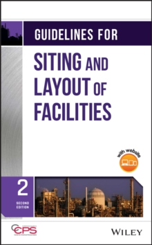 guidelines for siting and layout of facilities by ccps center for rh brownsbfs co uk aiche guidelines for facility siting and layout guidelines for facility siting and layout pdf