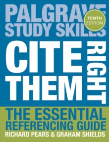 Cite them right  : the essential referencing guide