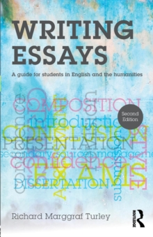 Writing essays  : a guide for students in English and the humanities