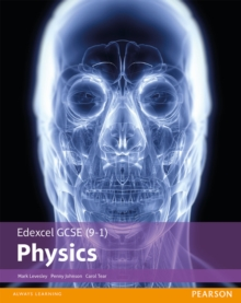 Edexcel GCSE (9-1) physics: Student book