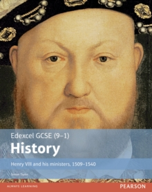 Henry VIII and his ministers, 1509-1540: Student book