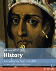 Spain and the 'New World', c1490-1555: Student book