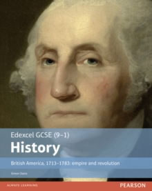 British America, 1713-1783  : empire and revolution: Student book