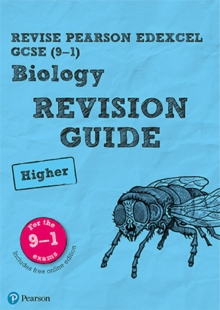 Revise Edexcel GCSE (9-1) Biology Higher Revision Guide : (with free online edition)