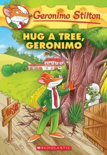 Image for Hug a Tree, Geronimo (Geronimo Stilton #69)