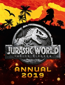 Jurassic World Fallen Kingdom Annual 2019 -