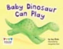 Baby dinosaur can play - Dale, Jay