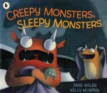 Image for Creepy monsters, sleepy monsters
