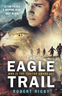 Image for The eagle trail  : who is the traitor among us?