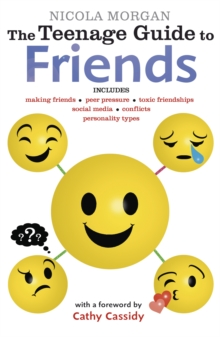 The teenage guide to friends - Morgan, Nicola