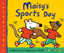 Maisy's sports day - Cousins, Lucy