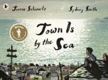 Town is by the sea - Schwartz, Joanne