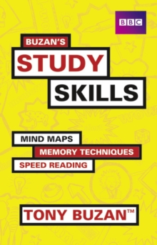 Buzan's study skills  : mind maps, memory techniques, speed reading