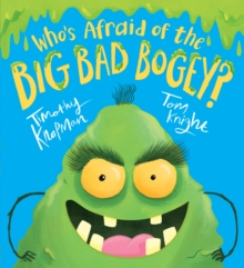 Who's afraid of the big bad bogey? - Knapman, Timothy