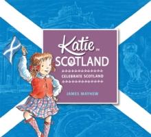 Katie in Scotland - Mayhew, James