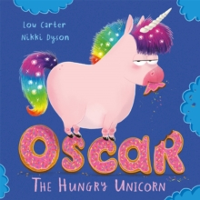 Oscar the hungry unicorn - Carter, Lou