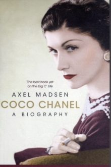 Coco Chanel : A Biography