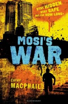 Mosi's war - MacPhail, Cathy