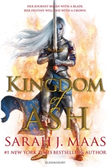 Kingdom of ash - Maas, Sarah J.