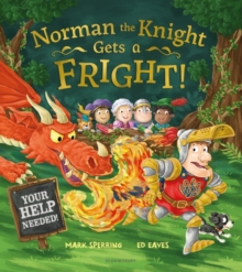 Norman the Knight gets a fright! - Sperring, Mark