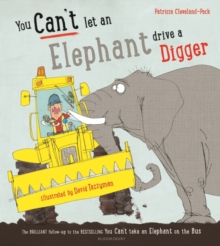 You can't let an elephant drive a digger - Cleveland-Peck, Patricia
